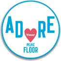 Adore Your Pelvic Floor